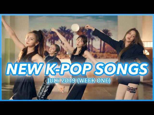 NEW K-POP SONGS | JULY 2019 (WEEK 1) | K-POPまとめ